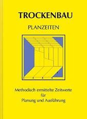 Trockenbau Planzeiten - Gesamtausgabe