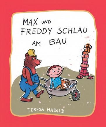Max und Freddy Schlau am Bau