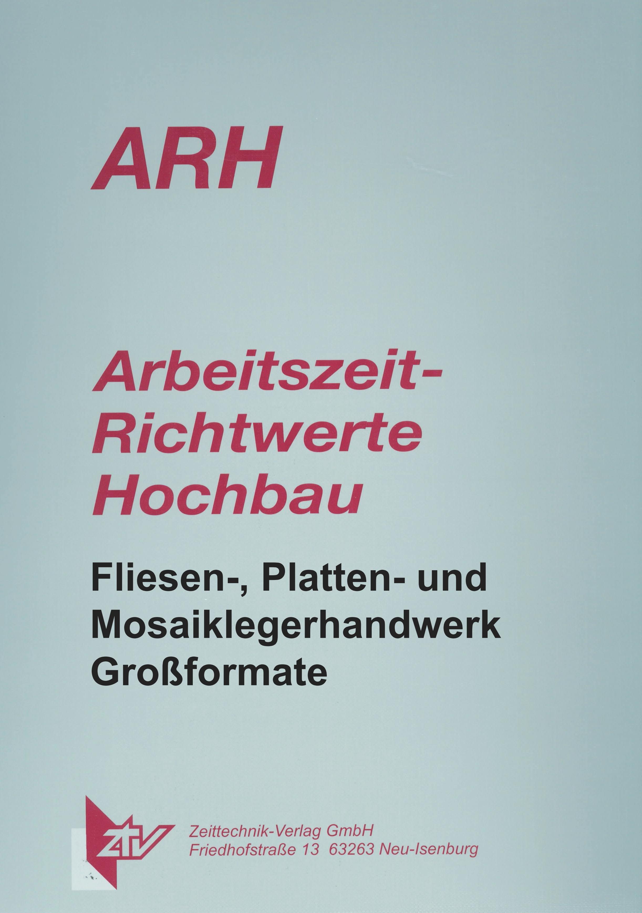 ARH-Tabelle Fliesen-, Platten- und Mosaiklegerhandwerk im Dünnbettmörtel, Teil 2 Großformate