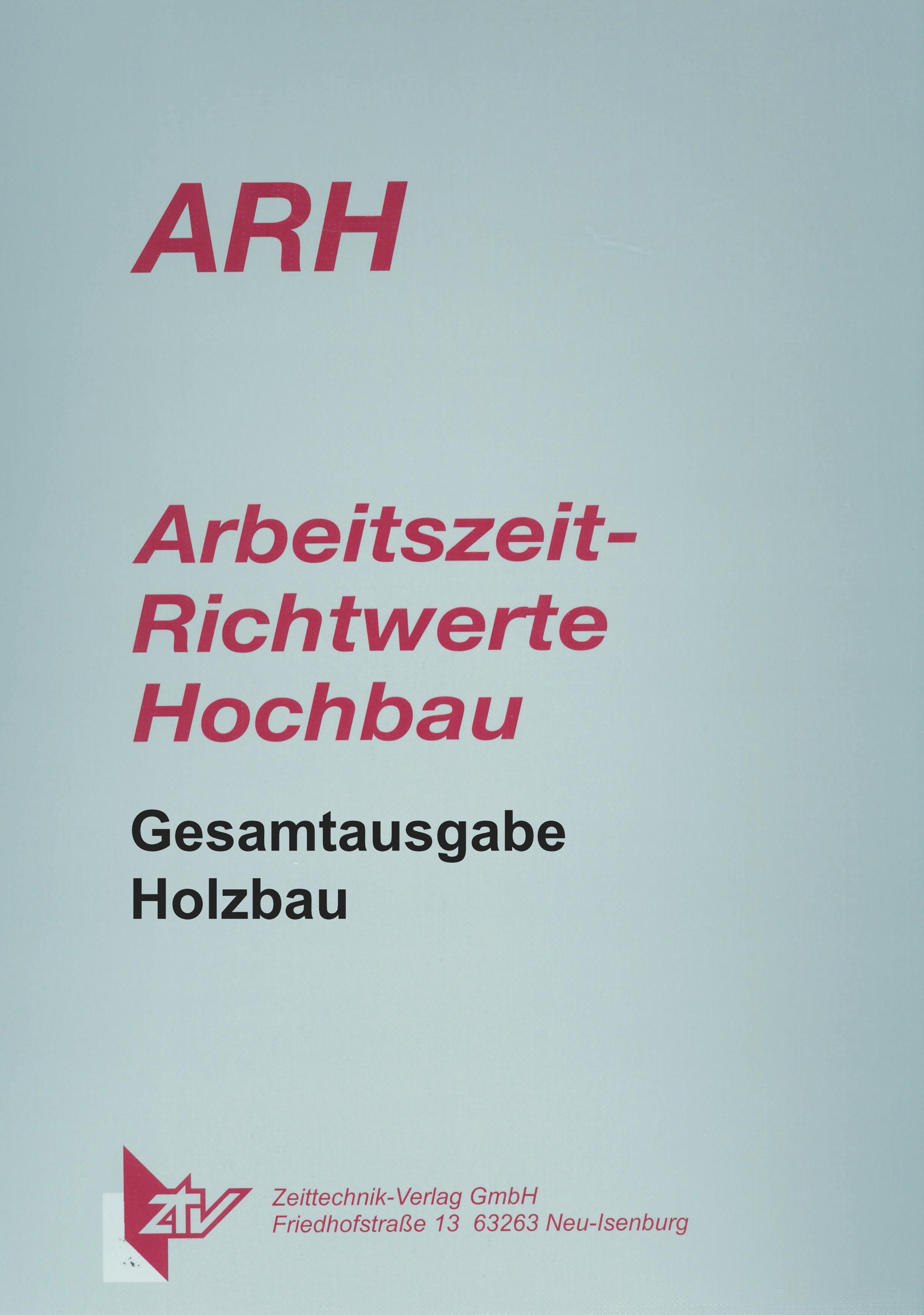 ARH-Tabelle Holzbau, Gesamtausgabe