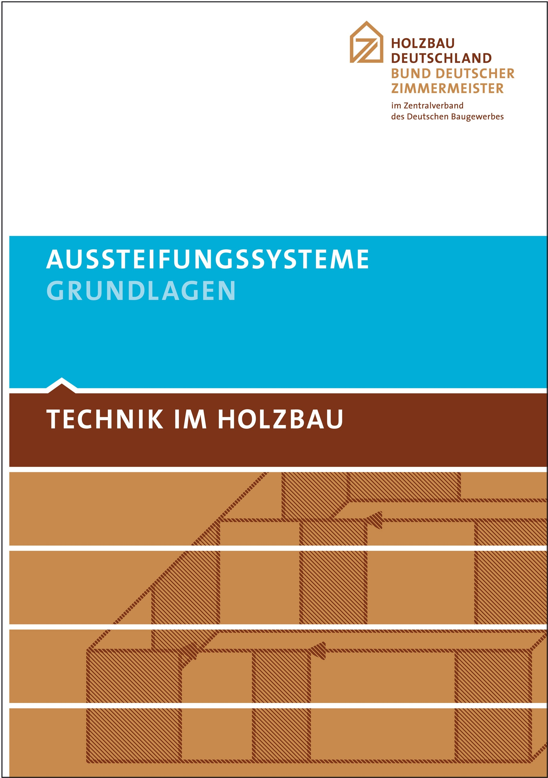 TECHNIK IM HOLZBAU Aussteifungssysteme 2. Auflage - Grundlagen