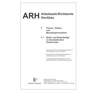 ARH-Tabelle Fliesen- Platten- und Mosaiklegerhandwerk, Teil 1 Kleinformatige Fliesen (Download)