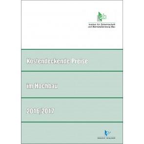 Kostendeckende Preise im Hochbau 2016/2017 (Download - PDF)