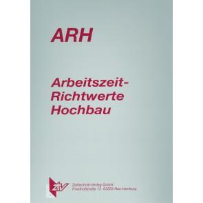 ARH-Tabelle Montagearbeiten Stahlbeton-Fertigteile
