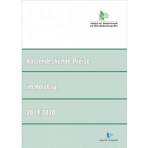 Kostendeckende Preise im Holzbau 2019/2020